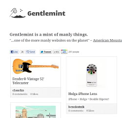 Gentlemint – Pinterest for dudes. (You knew that would happen.)