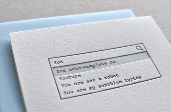 Geeky Valentine's Day cards. Or the best kind of auto-complete.
