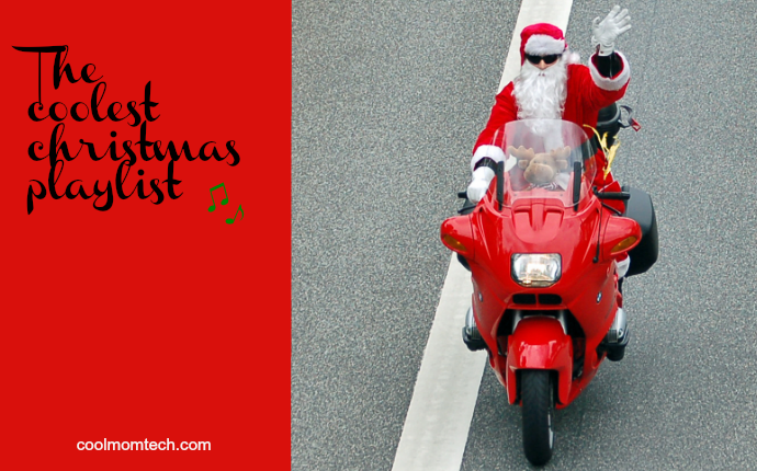 The Cool Mom Tech Coolest Christmas Music Playlist