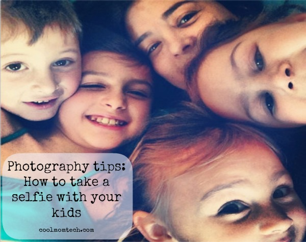 8 tips for taking a selfie with kids. Because you want to be in the shot too, right?