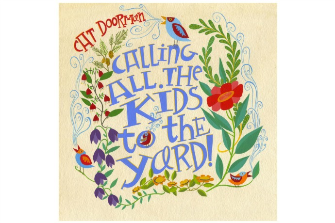 Cat Doorman's Calling all the Kids to the Yard: Kids' music download of the week