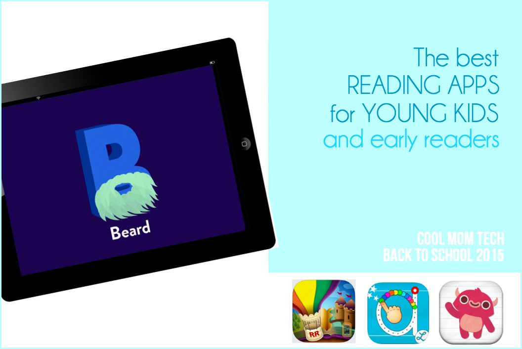 10 of the best reading apps for young kids and early readers: Back to School Tech Guide 2015