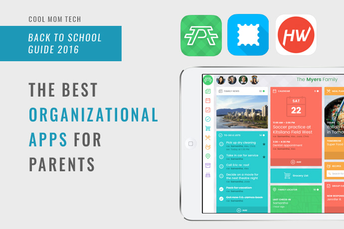 14 of the best organizational apps for parents to help keep you sane | Cool Mom Tech Back to School Tech Guide 2016