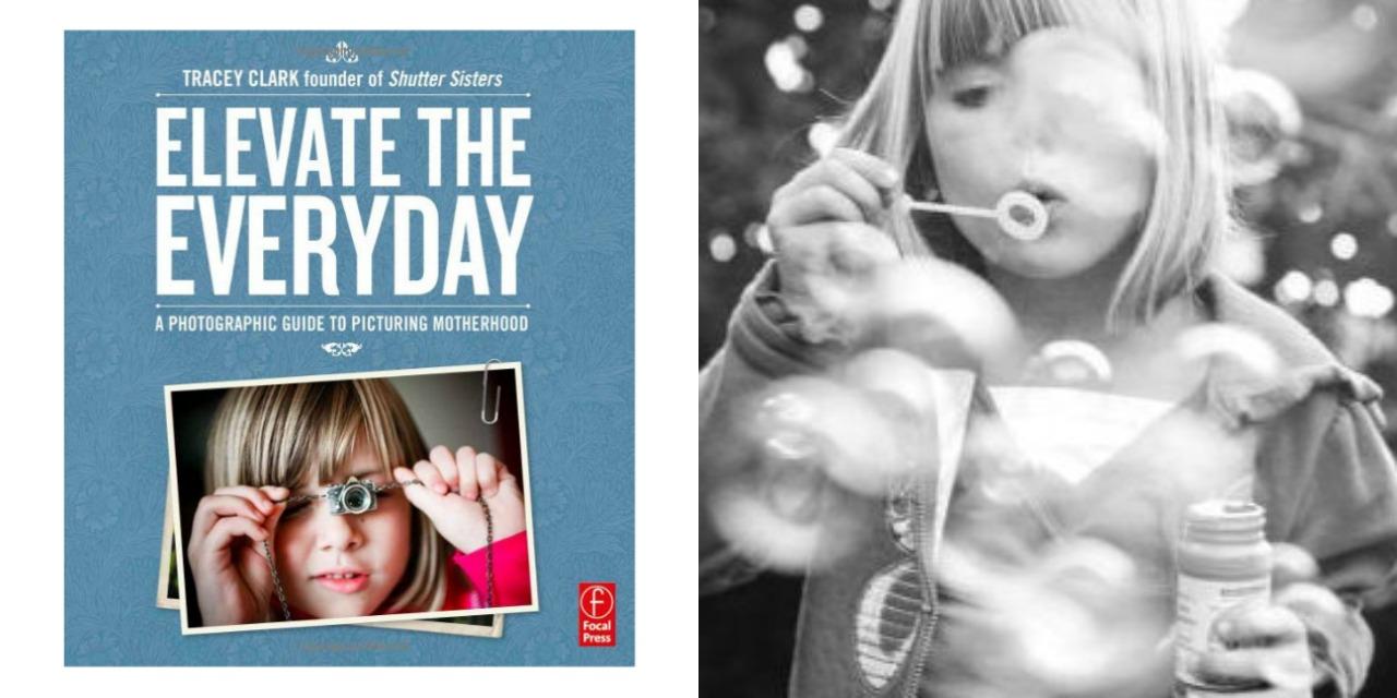 The ultimate handbook for photographing motherhood