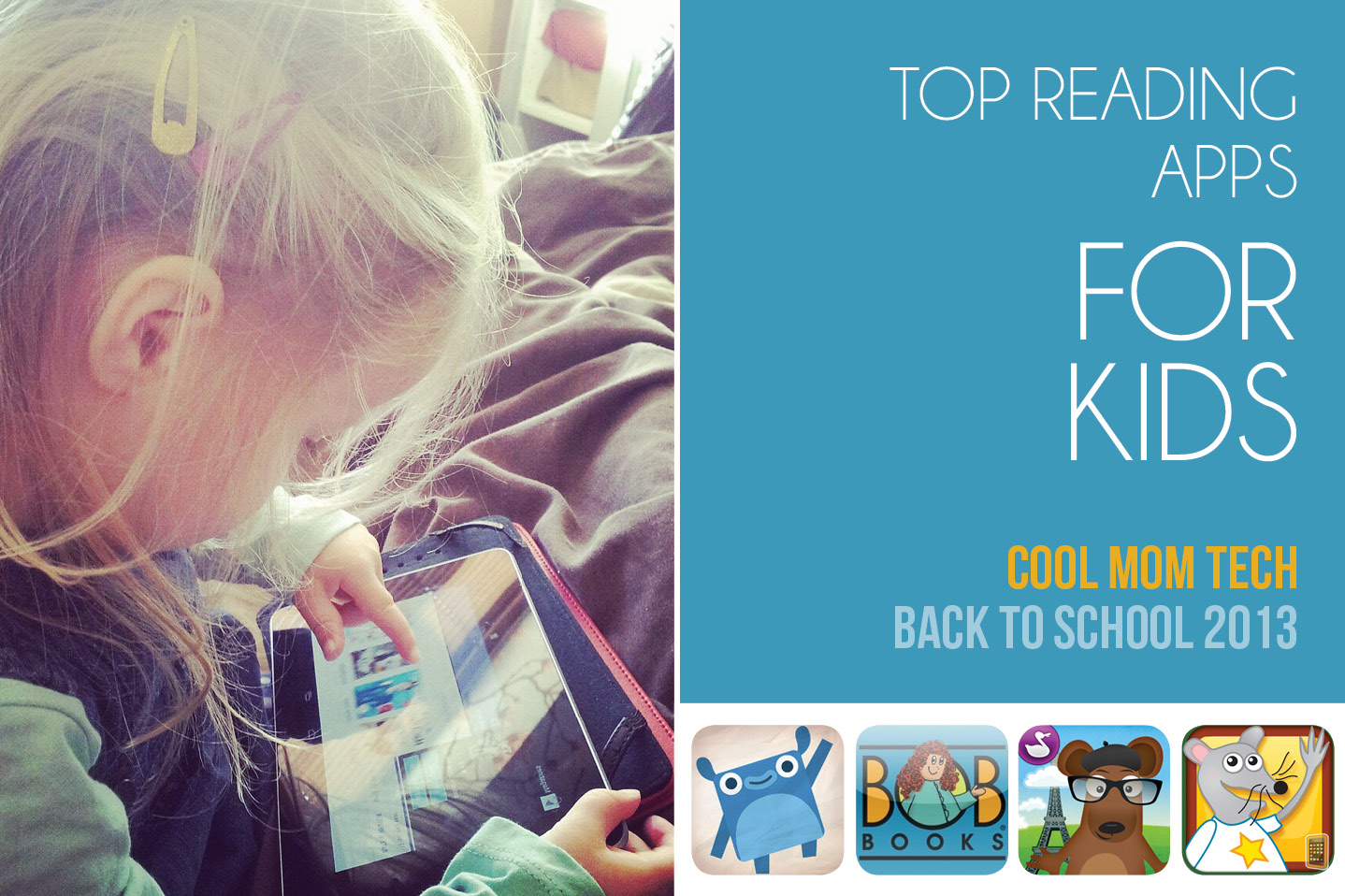 The best reading apps for kids: Back to School Tech Guide 2013