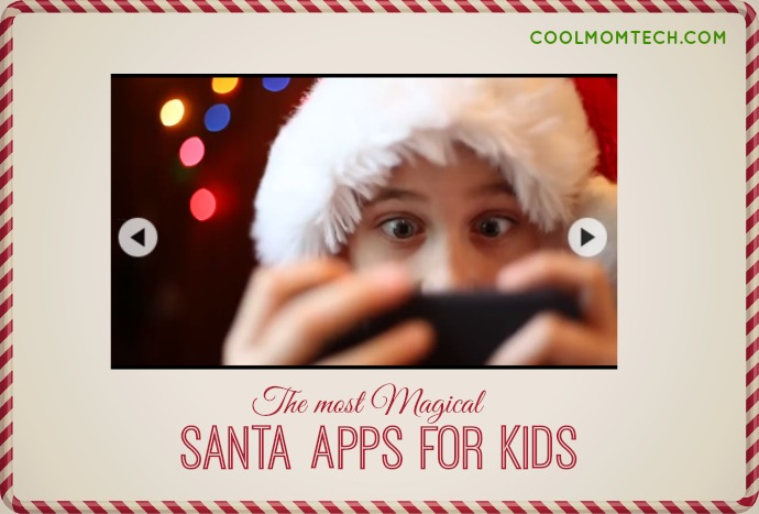 The best Santa apps for kids: 4 magical ways to connect your kids with the big guy right through your phone or PC