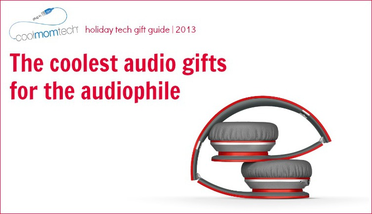 Holiday Tech Gifts 2013: The coolest audio gifts for the audiophile