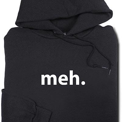 meh hoodie | cool mom tech