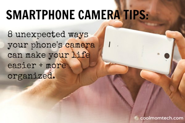 Smartphone Photo Tips: 8 Unexpected Uses | Cool Mom Tech