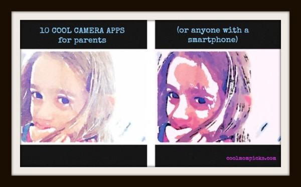 10 cool camera apps for parents