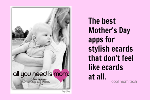 Best Mother's Day card apps on Cool Mom Tech