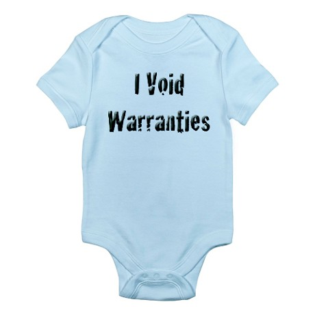 I Void Warranties baby onesie