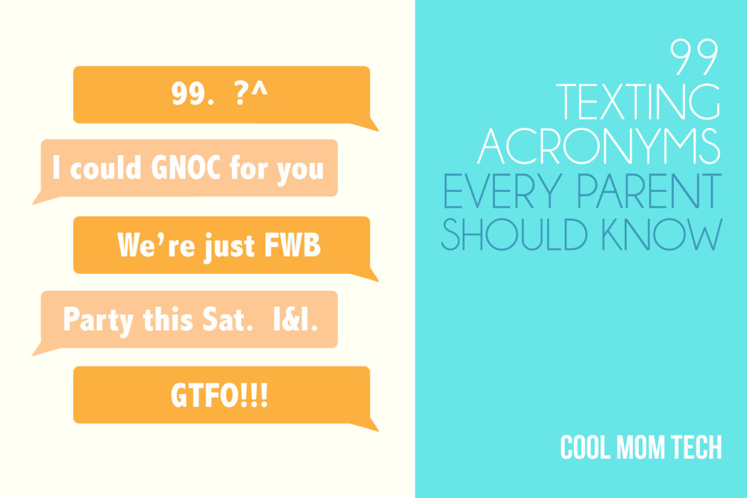 99 texting acronyms and phrases every parent should know | Cool Mom Tech