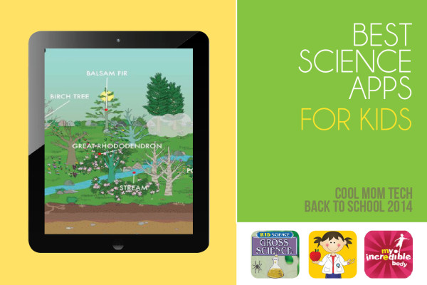 16 best science apps for kids: CoolMomTech.com 2014 Back to School Tech Guide