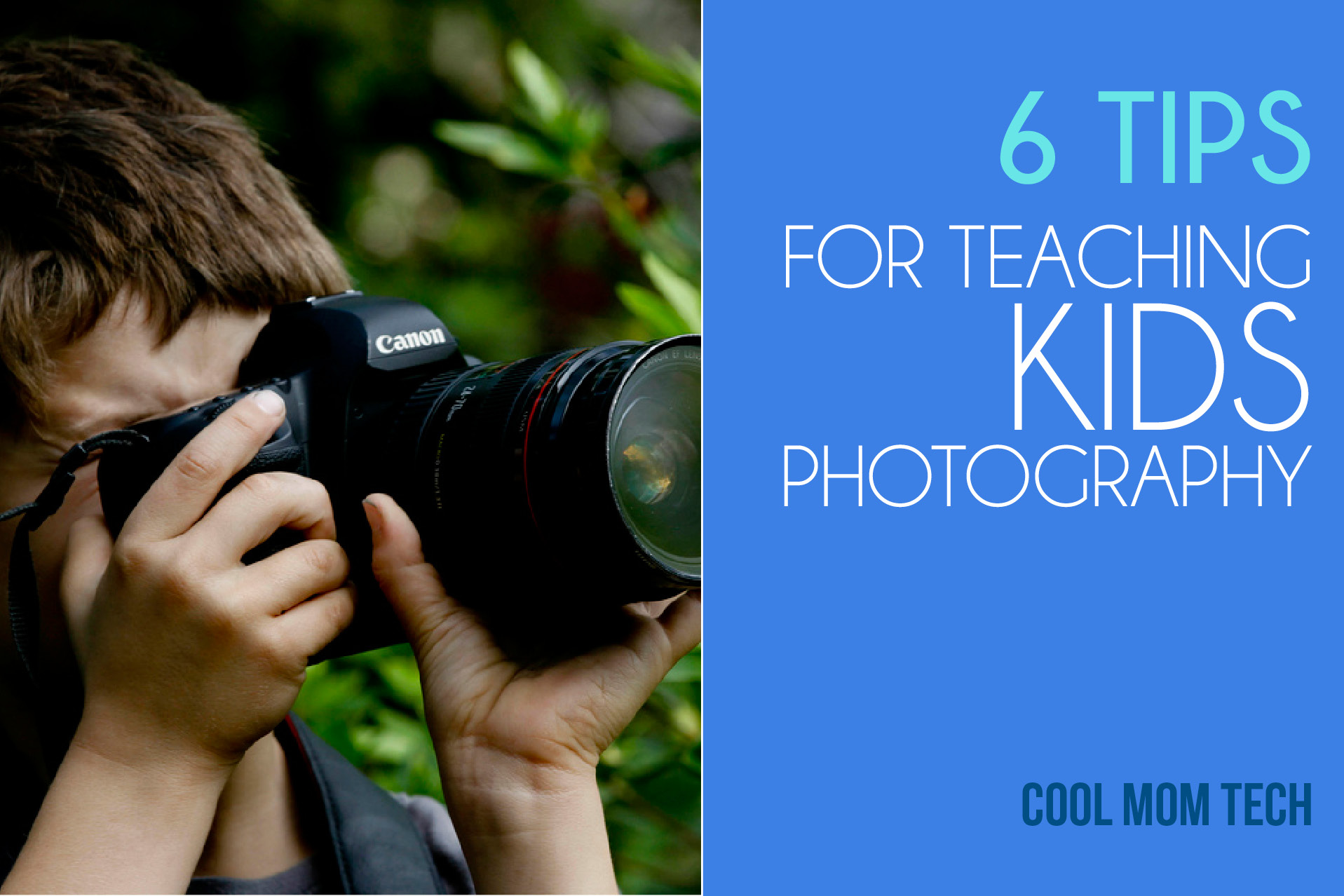 6 smart, easy tips for teaching kids photography