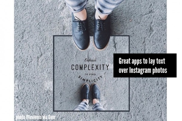 Great apps to lay text over Instagram photos