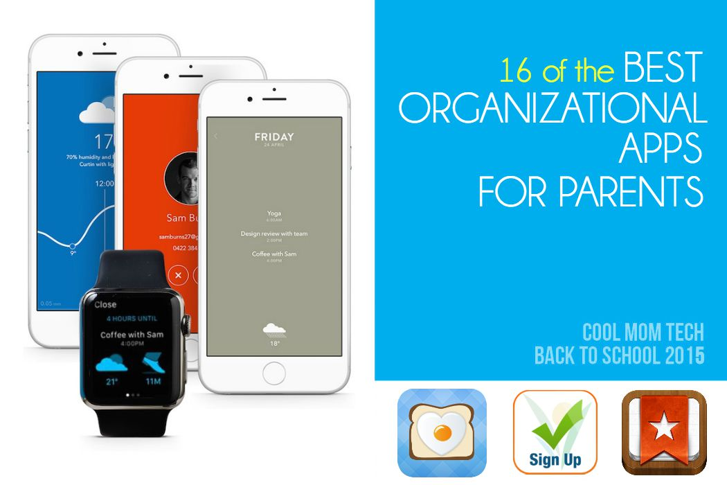 16 of the best organizational apps for parents: Back to School Tech Guide 2015