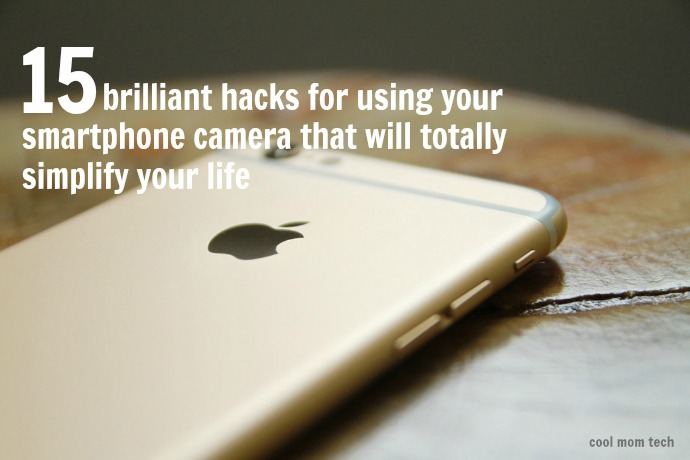 Check out these 15 brilliant smartphone camera hacks that will totally simplify your life