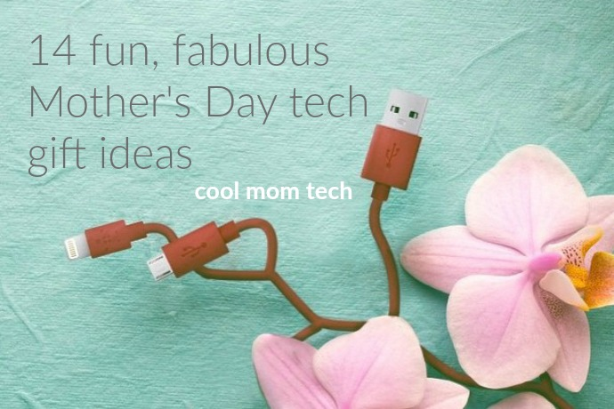 14 fun and fantastic Mother's Day tech gifts + 1 seriously awesome giveaway