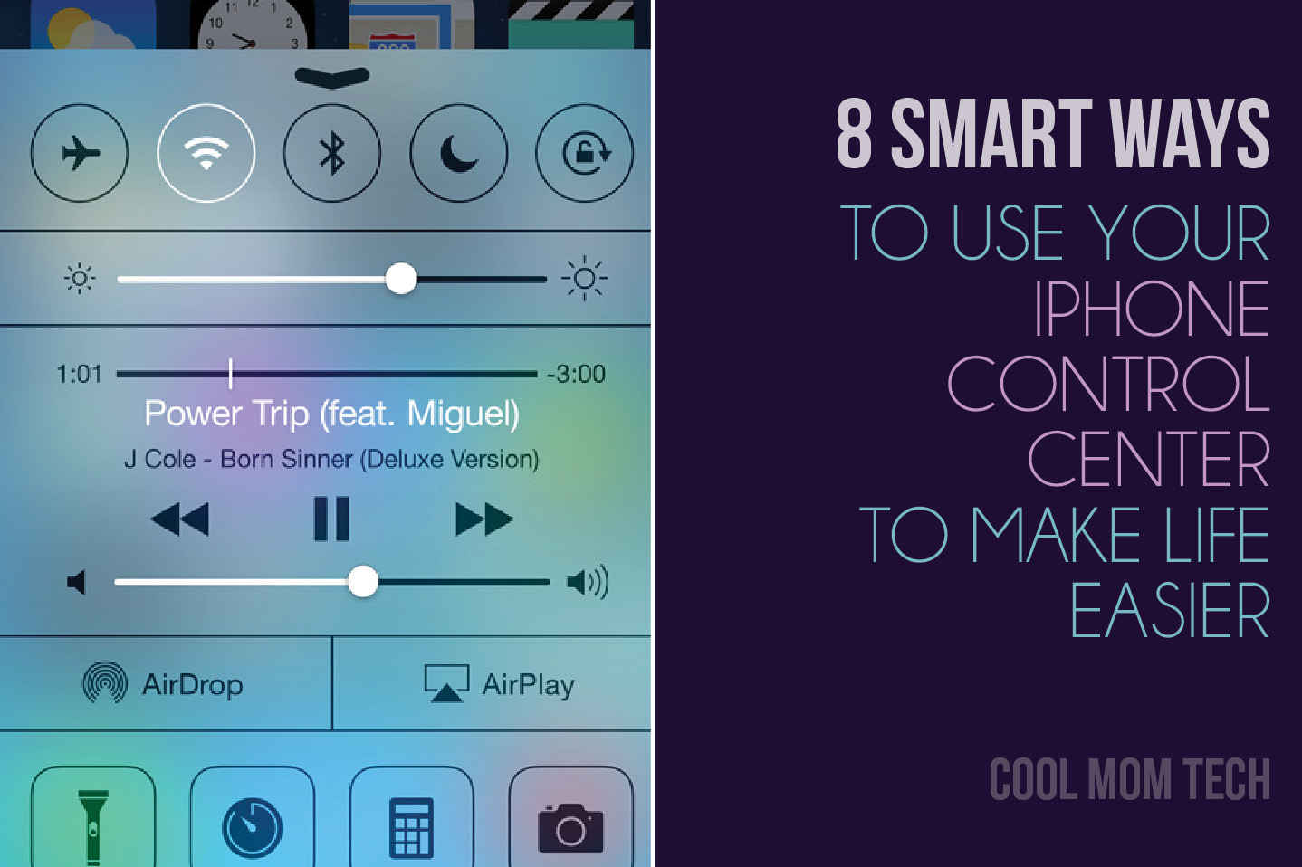 8 smart ways to use your iPhone Control Center to make life easier