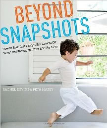 Beyond Snapshots: The only photography book you'll need