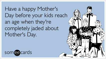 Have a fabulous Mother's Day, cool moms!