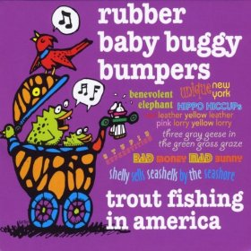 Kids' music download of the week (and video!): Rubber Baby Buggy Bumpers by Trout Fishing in America