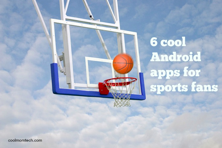 6 cool Android apps for sports fans to help you get the most out of the NCAA Basketball Finals at home