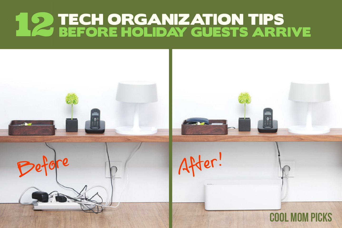 12 smart tech organization tips for the holidays. Get those homes ready! Mostly.