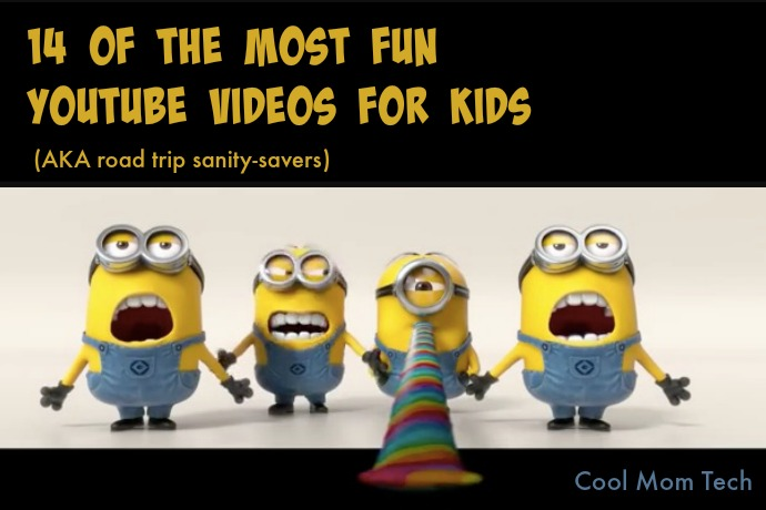 14 of the best (this means fun!) YouTube videos for kids