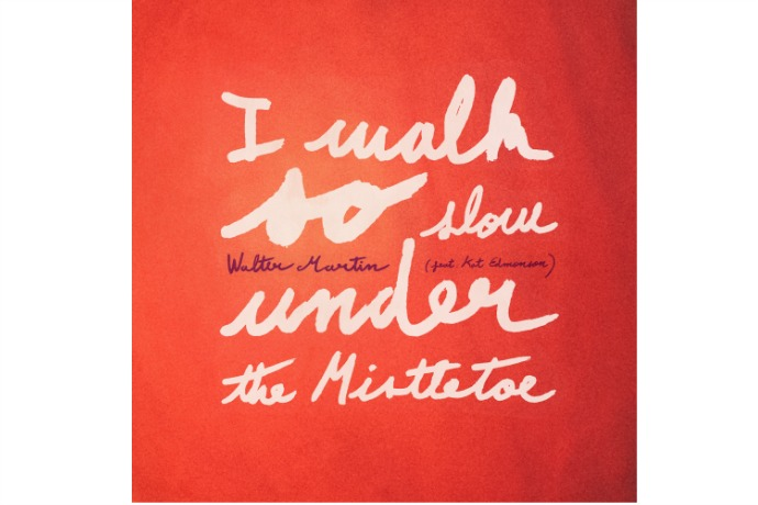 I Walk So Slow Under the Mistletoe by Walter Martin: Free holiday music download of the week