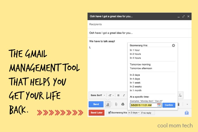 Boomerang: Maybe the best Gmail management tool ever.