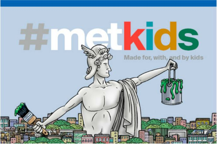 The Metropolitan Museum of Art introduces #MetKids: A fun site made for kids, by kids (and cool enough for parents, too).