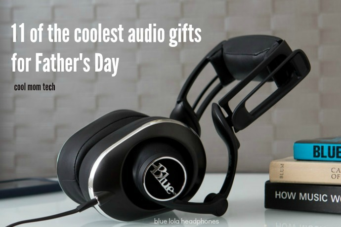 11 of the coolest audio gifts for Father's Day, whatever his style