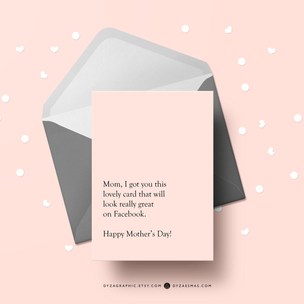 Mother's Day card: Looks good on Facebook!