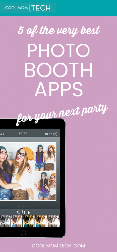 5 of the best photo booth app for your next party | coolmomtech.com