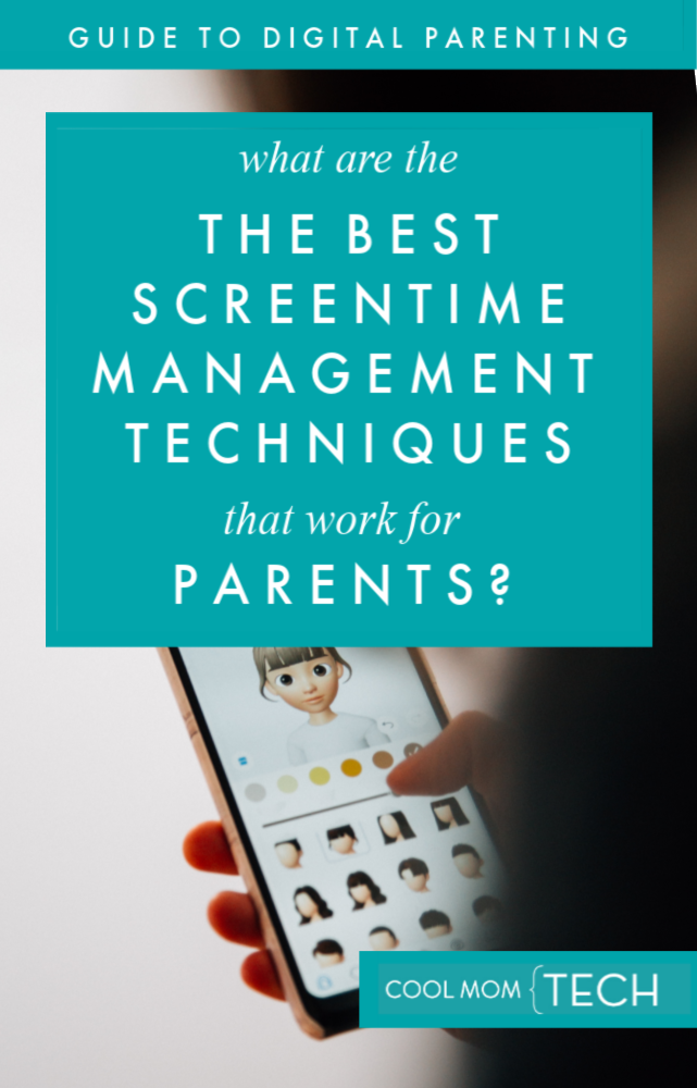 Digital Parenting Guide: The top 5 screen time management techniques that work for parents | coolmomtech.com