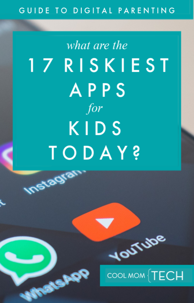 The 17 riskiest apps for kids today, newly updated for fall 2019