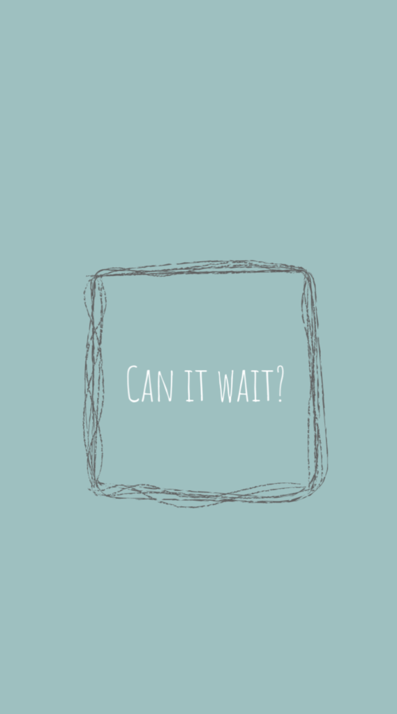 Lock screen wallpaper for more mindful screen time from Cool Mom Tech: Can it wait?