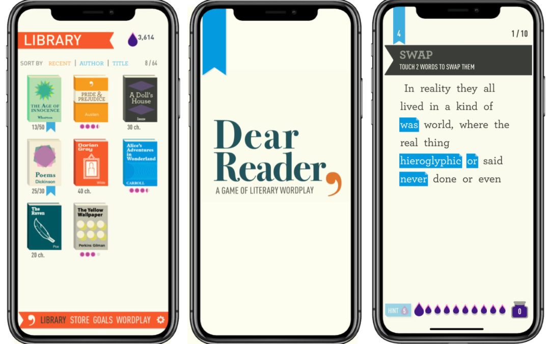 Dear Reader is the addictive wordplay game for fans of Jane Austen and Edgar Allen Poe. Yes, really.