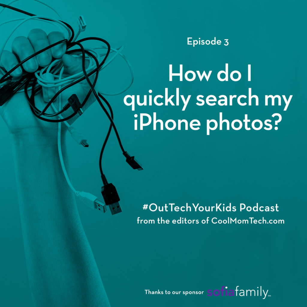 Out-Tech Your Kids, episode 3 | How do I quickly search my iPhone photos?
