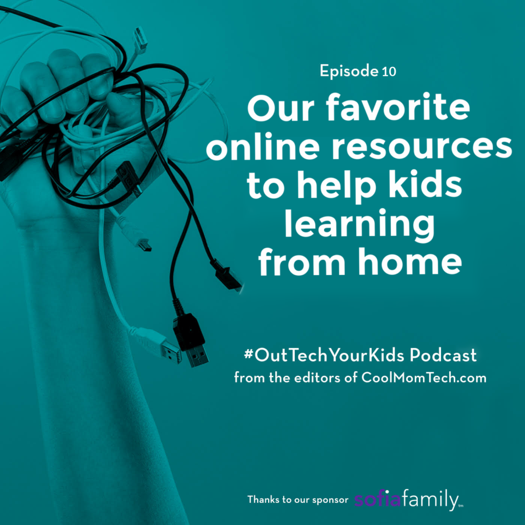 7 online educational resources to make back to school easier | Out-Tech Your Kids podcast