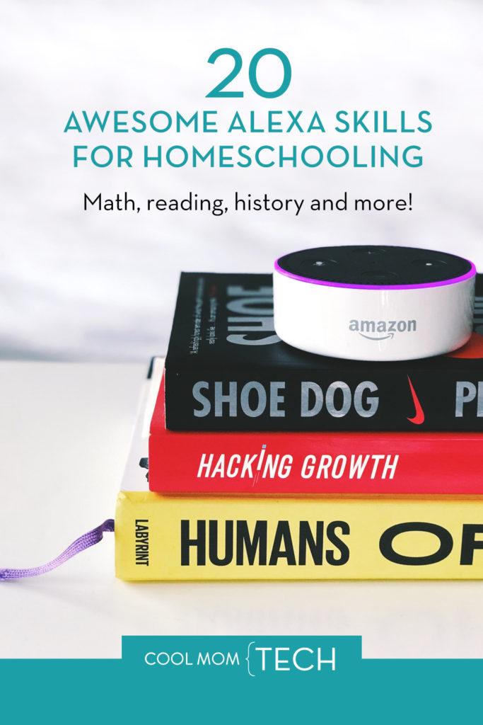 20 awesome Alexa skills for Homeschooling | Cool Mom Tech