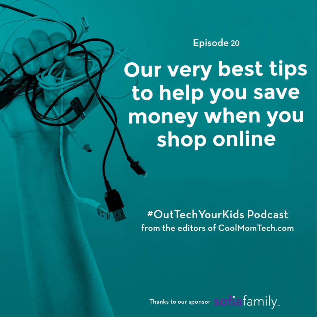 The best money-saving tips for shopping online | Out Tech Your Kids podcast ep 20