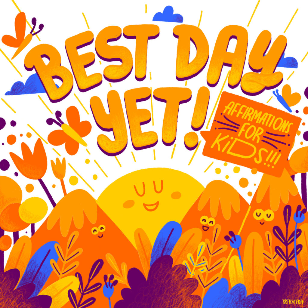 Excellent mindfulness podcasts for kids: Best Day Yet: Affirmations for Kids