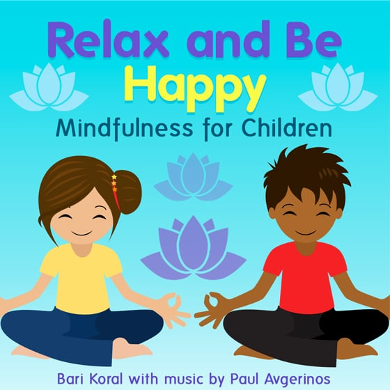 Excellent mindfulness podcasts for kids: Relax and Be Happy   Mindfulness for Children